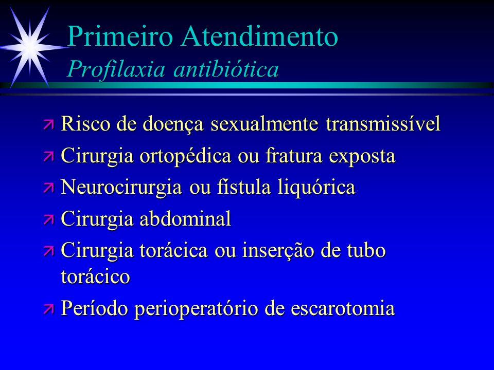 Primeiro Atendimento Profilaxia antibiótica