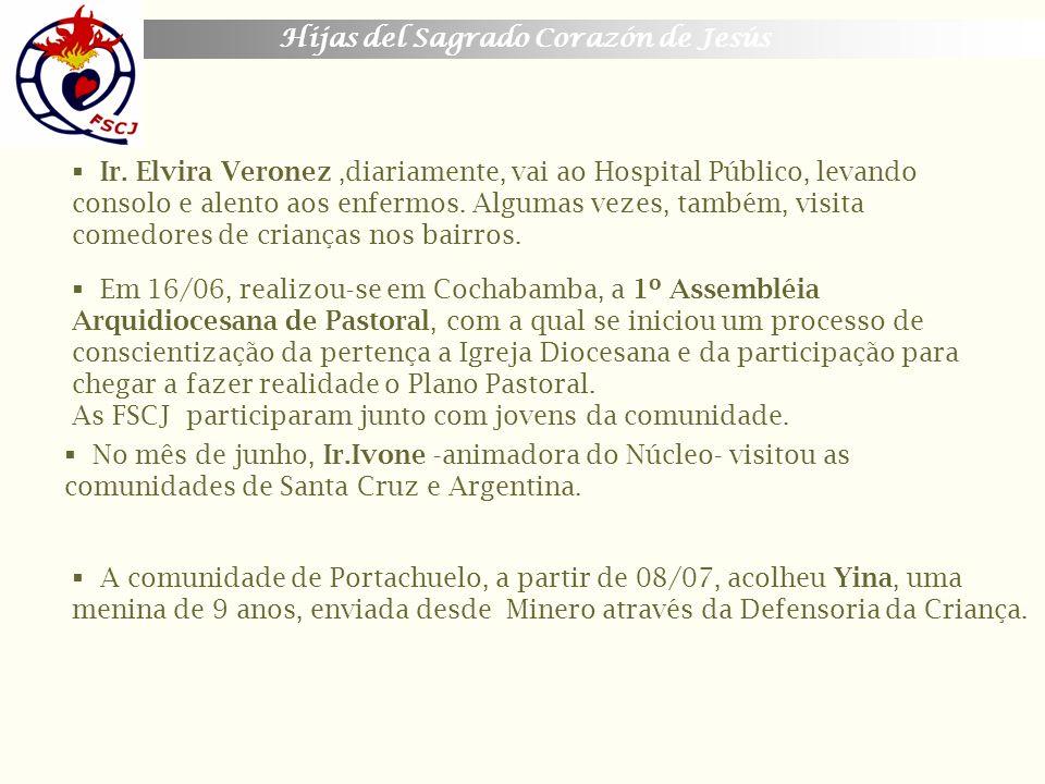 Ir. Elvira Veronez ,diariamente, vai ao Hospital Público, levando consolo e alento aos enfermos. Algumas vezes, também, visita comedores de crianças nos bairros.