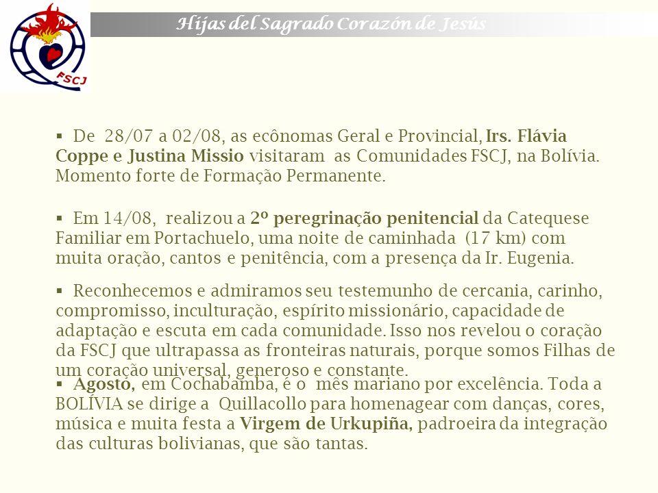 De 28/07 a 02/08, as ecônomas Geral e Provincial, Irs