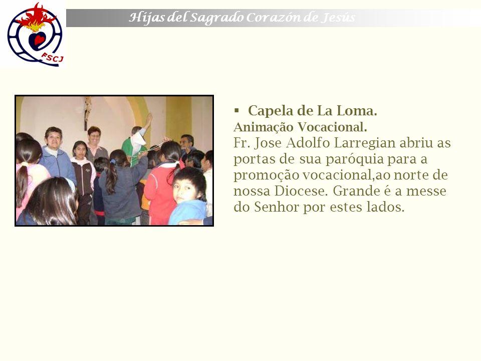 Capela de La Loma. Animação Vocacional. Fr