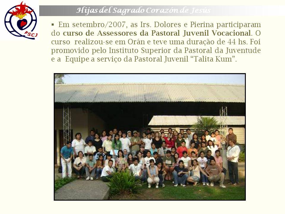 Em setembro/2007, as Irs.