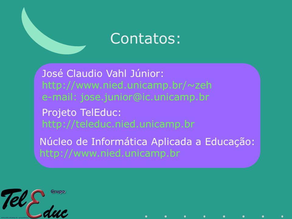 Contatos: José Claudio Vahl Júnior: http://www.nied.unicamp.br/~zeh
