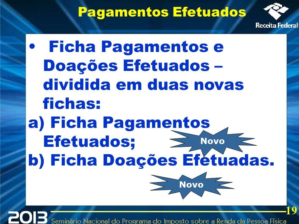 Ficha Pagamentos e Doações Efetuados – dividida em duas novas fichas: