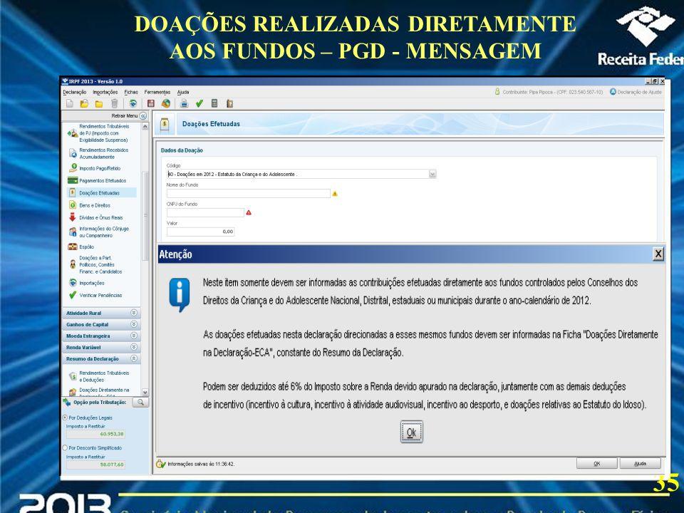 DOAÇÕES REALIZADAS DIRETAMENTE AOS FUNDOS – PGD - MENSAGEM