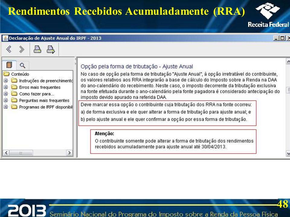 2013 Rendimentos Recebidos Acumuladamente (RRA) 48