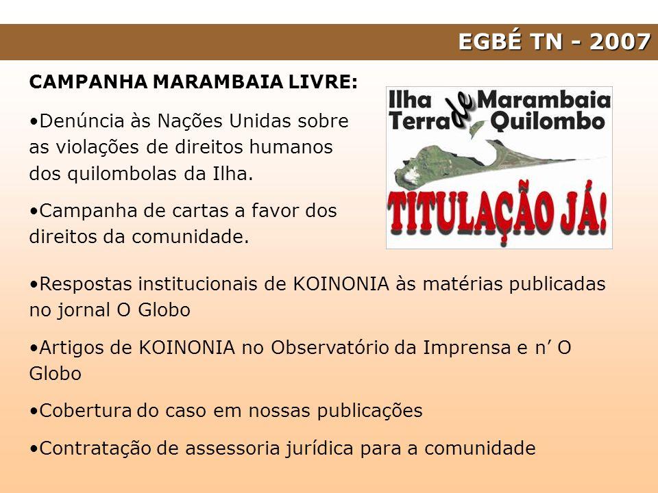 EGBÉ TN - 2007 CAMPANHA MARAMBAIA LIVRE: