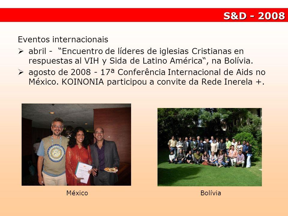 S&D - 2008 Eventos internacionais