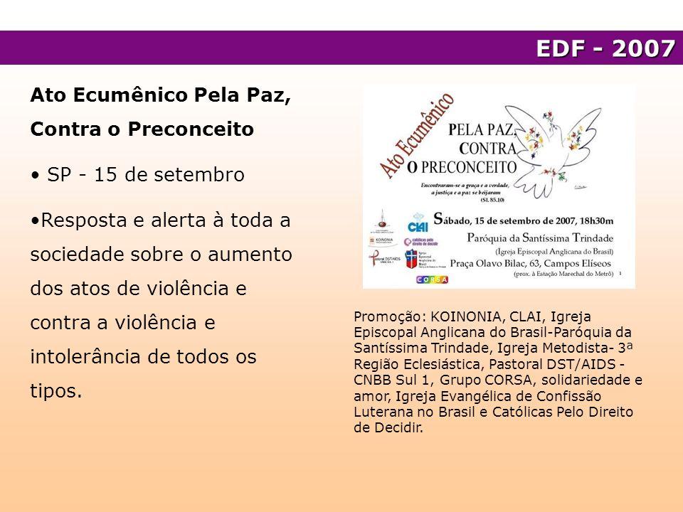 EDF - 2007 Ato Ecumênico Pela Paz, Contra o Preconceito