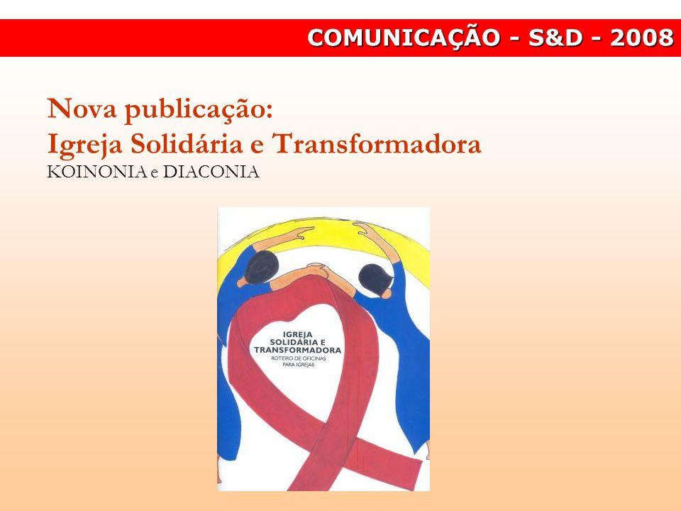 Nova publicação: Igreja Solidária e Transformadora KOINONIA e DIACONIA