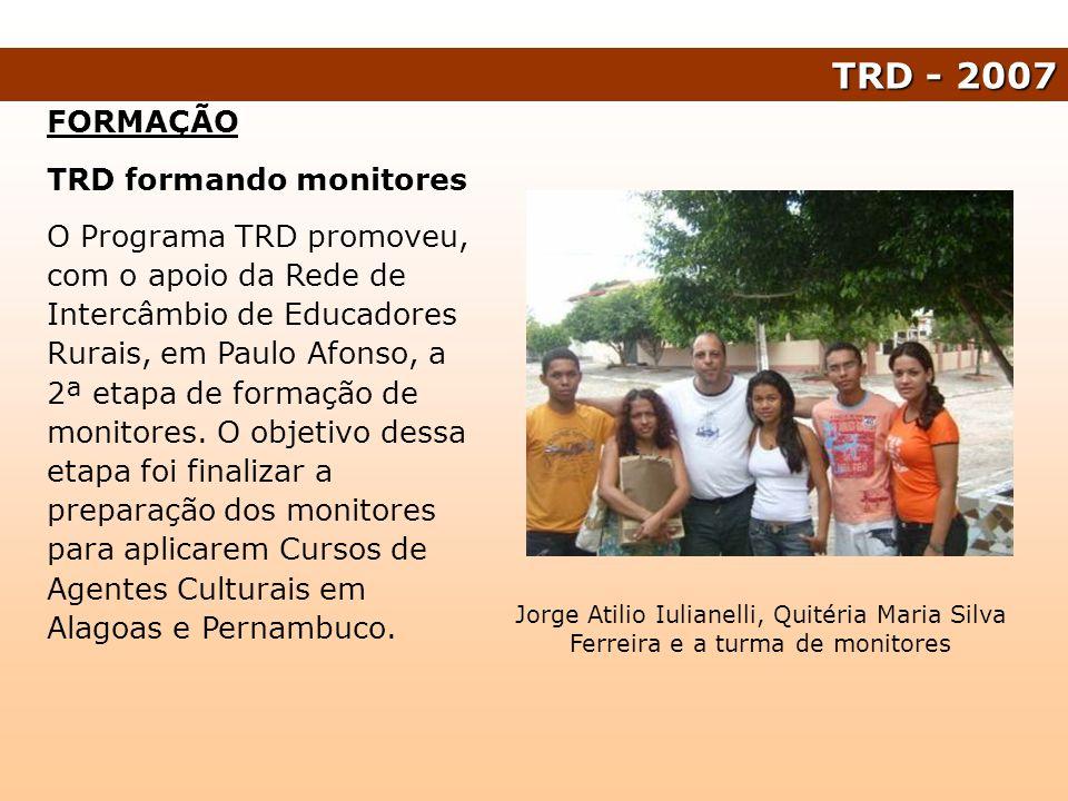 TRD - 2007 FORMAÇÃO TRD formando monitores