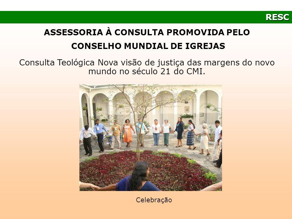 ASSESSORIA À CONSULTA PROMOVIDA PELO CONSELHO MUNDIAL DE IGREJAS