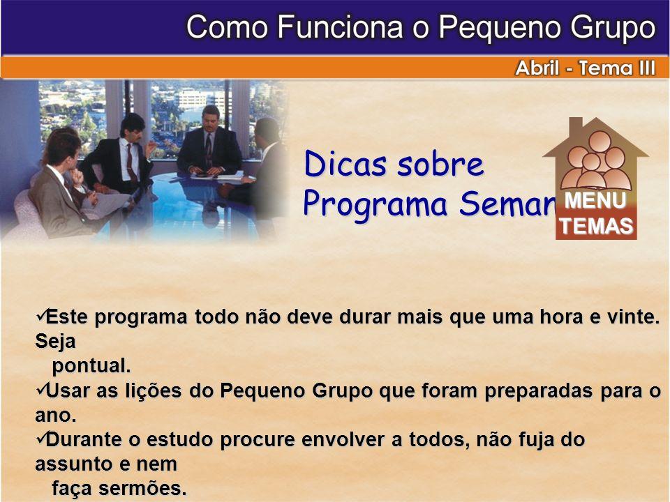 Programa Semanal Dicas sobre MENU TEMAS