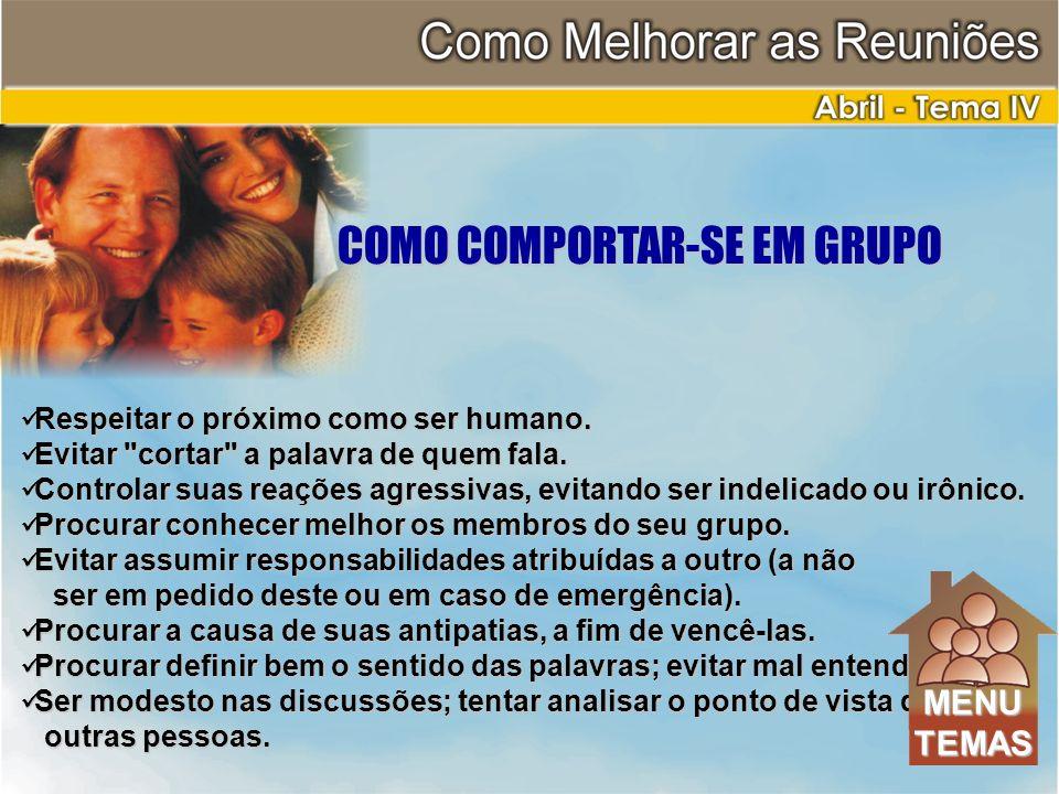 COMO COMPORTAR-SE EM GRUPO