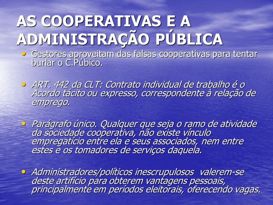 AS COOPERATIVAS E A ADMINISTRAÇÃO PÚBLICA