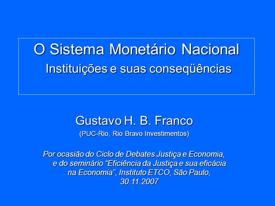 O Sistema Monetário Nacional Instituições e suas conseqüências