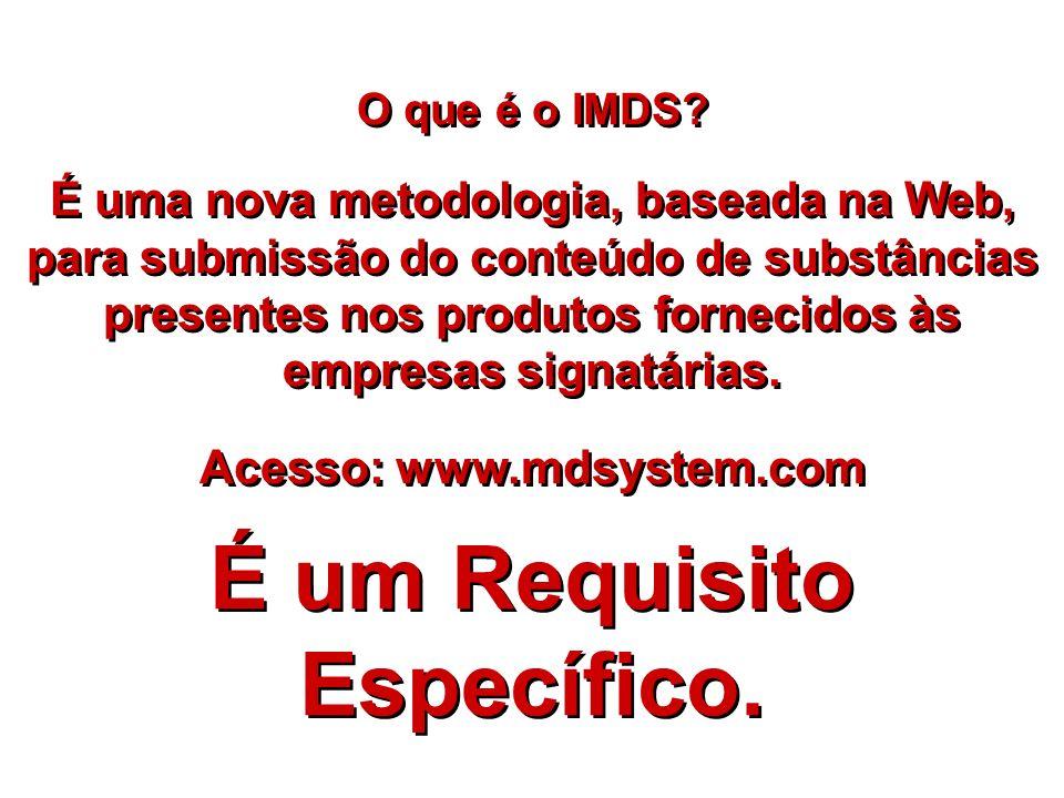 Acesso: www.mdsystem.com É um Requisito Específico.