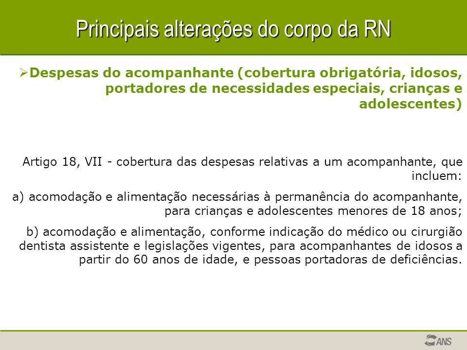 Principais alterações do corpo da RN