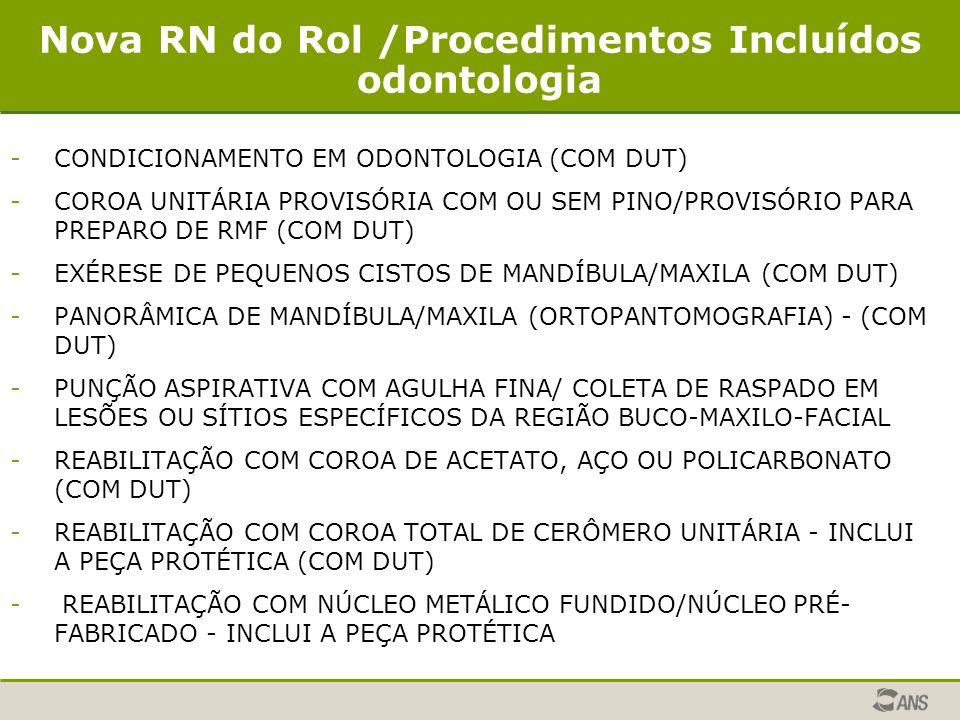 Nova RN do Rol /Procedimentos Incluídos odontologia