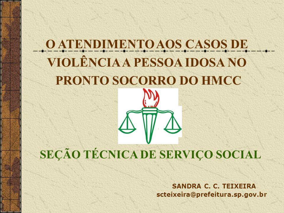 O ATENDIMENTO AOS CASOS DE VIOLÊNCIA A PESSOA IDOSA NO