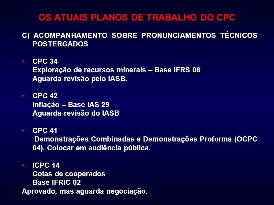 OS ATUAIS PLANOS DE TRABALHO DO CPC