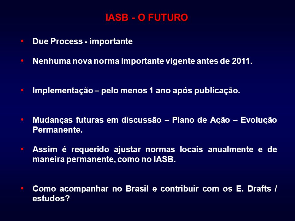 IASB - O FUTURO Due Process - importante