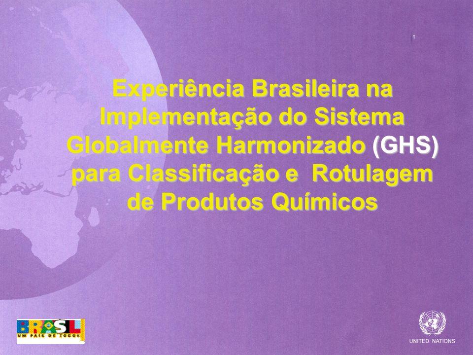 Experiência Brasileira na Implementação do Sistema Globalmente Harmonizado (GHS) para Classificação e Rotulagem de Produtos Químicos