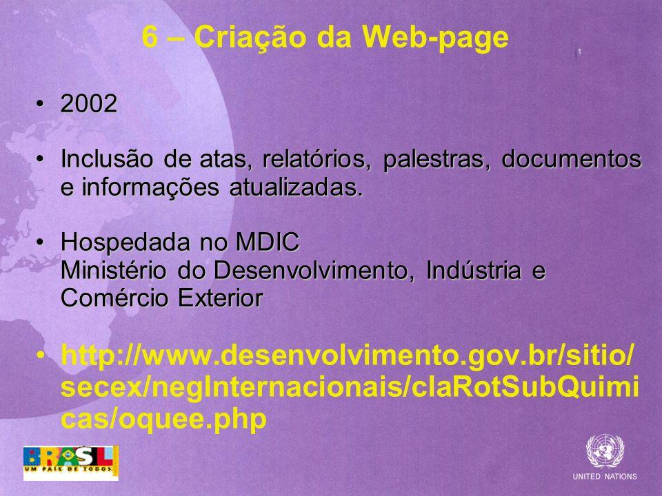 6 – Criação da Web-page2002. Inclusão de atas, relatórios, palestras, documentos e informações atualizadas.