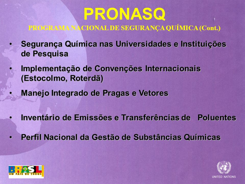 PRONASQ PROGRAMA NACIONAL DE SEGURANÇA QUÍMICA (Cont.)