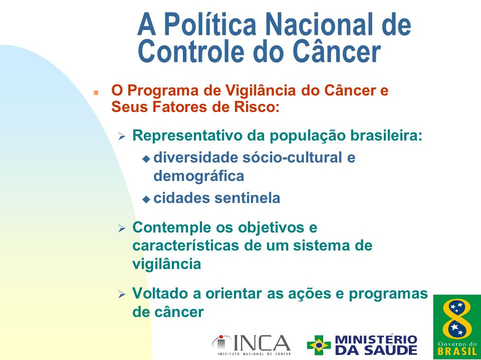 A Política Nacional de Controle do Câncer