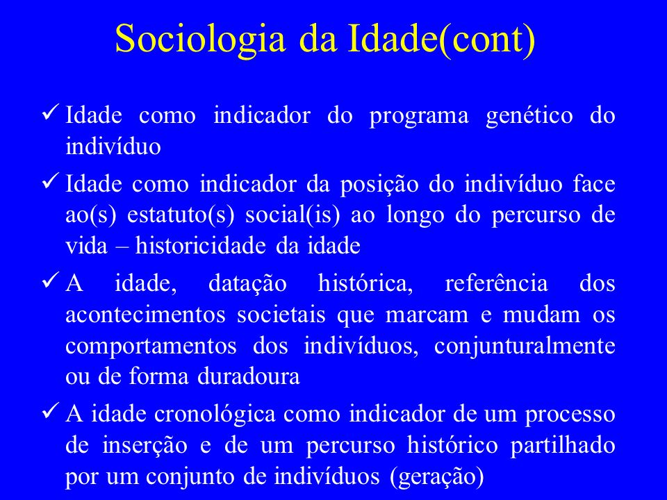 Sociologia da Idade(cont)