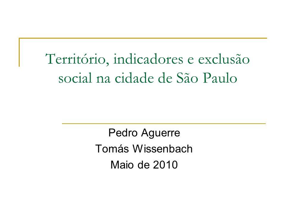 Território, indicadores e exclusão social na cidade de São Paulo