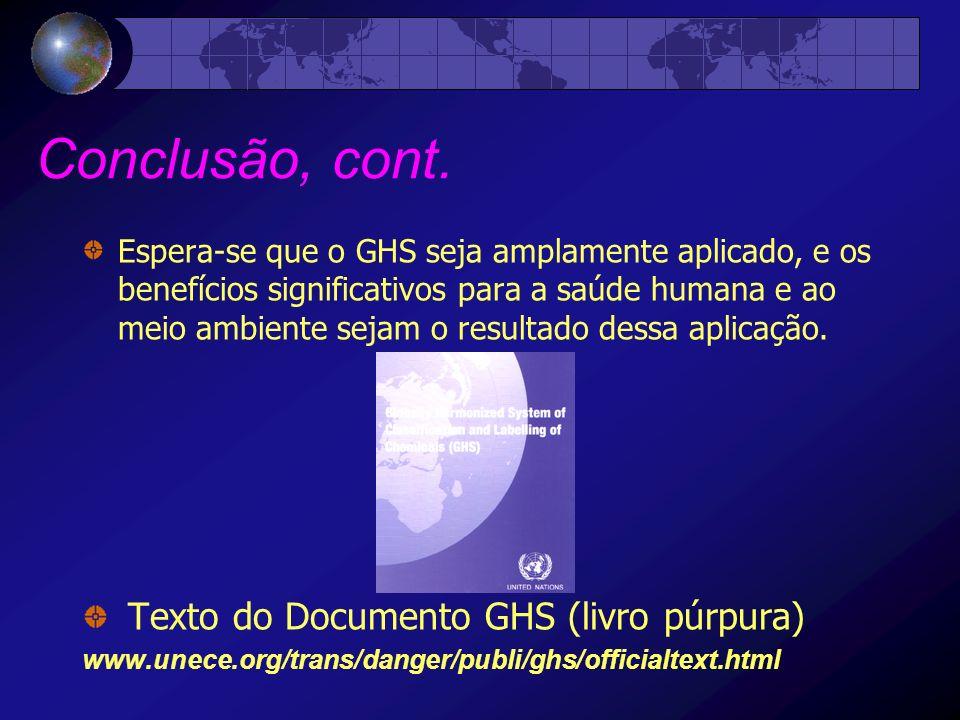 Conclusão, cont. Texto do Documento GHS (livro púrpura)