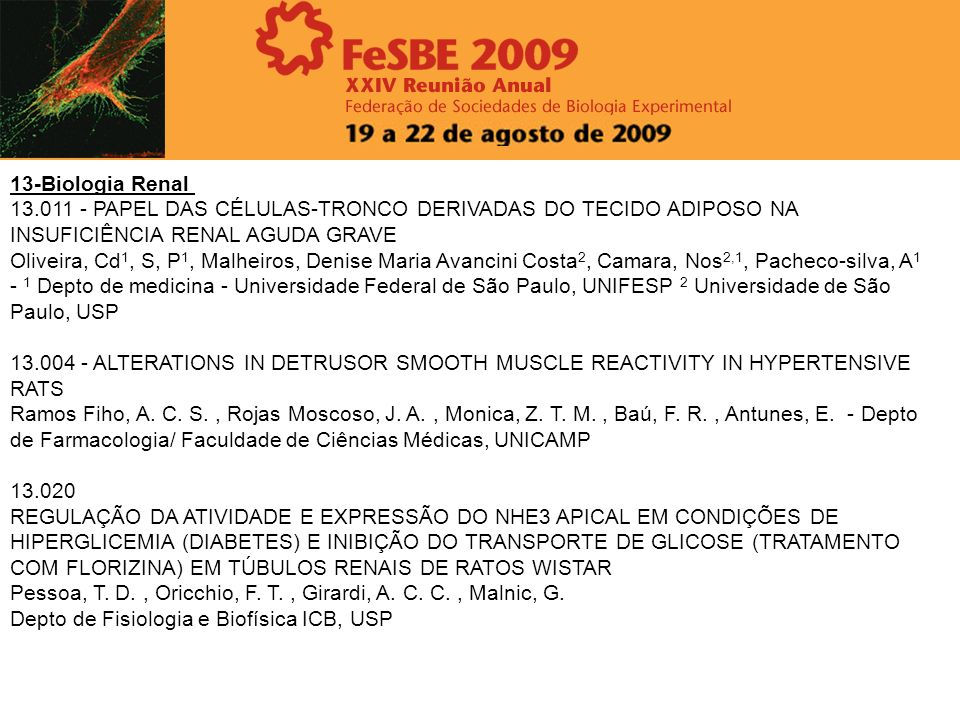 13-Biologia Renal 13.011 - PAPEL DAS CÉLULAS-TRONCO DERIVADAS DO TECIDO ADIPOSO NA INSUFICIÊNCIA RENAL AGUDA GRAVE.