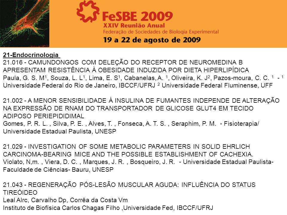 21-Endocrinologia 21.016 - CAMUNDONGOS COM DELEÇÃO DO RECEPTOR DE NEUROMEDINA B APRESENTAM RESISTÊNCIA À OBESIDADE INDUZIDA POR DIETA HIPERLIPÍDICA.