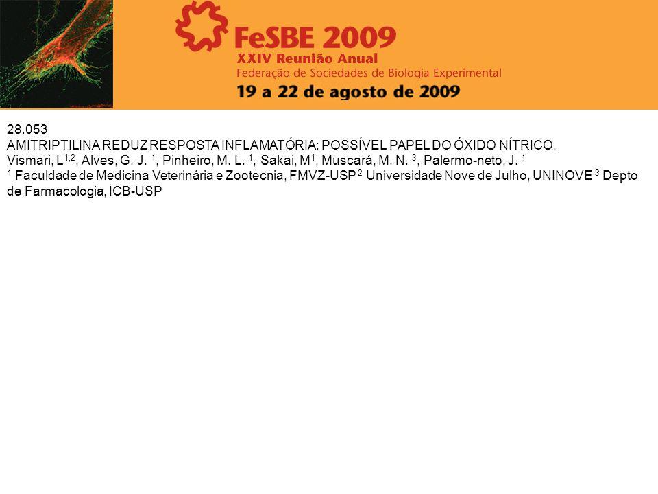28.053AMITRIPTILINA REDUZ RESPOSTA INFLAMATÓRIA: POSSÍVEL PAPEL DO ÓXIDO NÍTRICO.