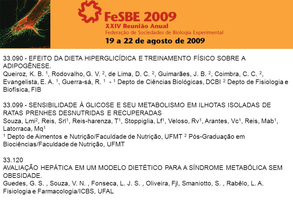 33.090 - EFEITO DA DIETA HIPERGLICÍDICA E TREINAMENTO FÍSICO SOBRE A ADIPOGÊNESE.