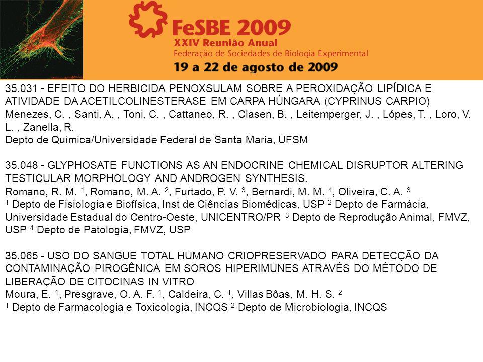35.031 - EFEITO DO HERBICIDA PENOXSULAM SOBRE A PEROXIDAÇÃO LIPÍDICA E ATIVIDADE DA ACETILCOLINESTERASE EM CARPA HÚNGARA (CYPRINUS CARPIO)