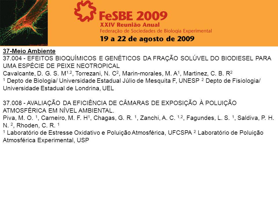 37-Meio Ambiente37.004 - EFEITOS BIOQUÍMICOS E GENÉTICOS DA FRAÇÃO SOLÚVEL DO BIODIESEL PARA UMA ESPÉCIE DE PEIXE NEOTROPICAL.