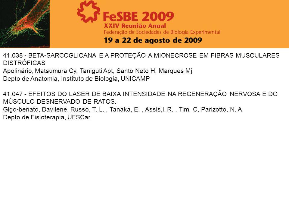 41.038 - BETA-SARCOGLICANA E A PROTEÇÃO A MIONECROSE EM FIBRAS MUSCULARES DISTRÓFICAS