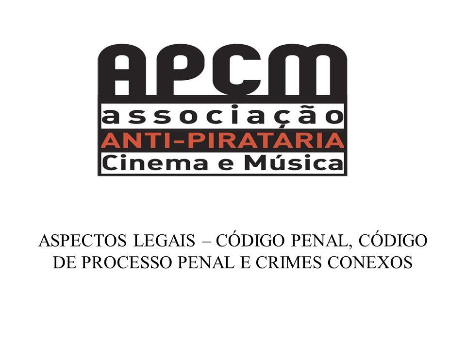 ASPECTOS LEGAIS – CÓDIGO PENAL, CÓDIGO DE PROCESSO PENAL E CRIMES CONEXOS
