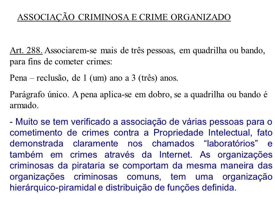 ASSOCIAÇÃO CRIMINOSA E CRIME ORGANIZADO
