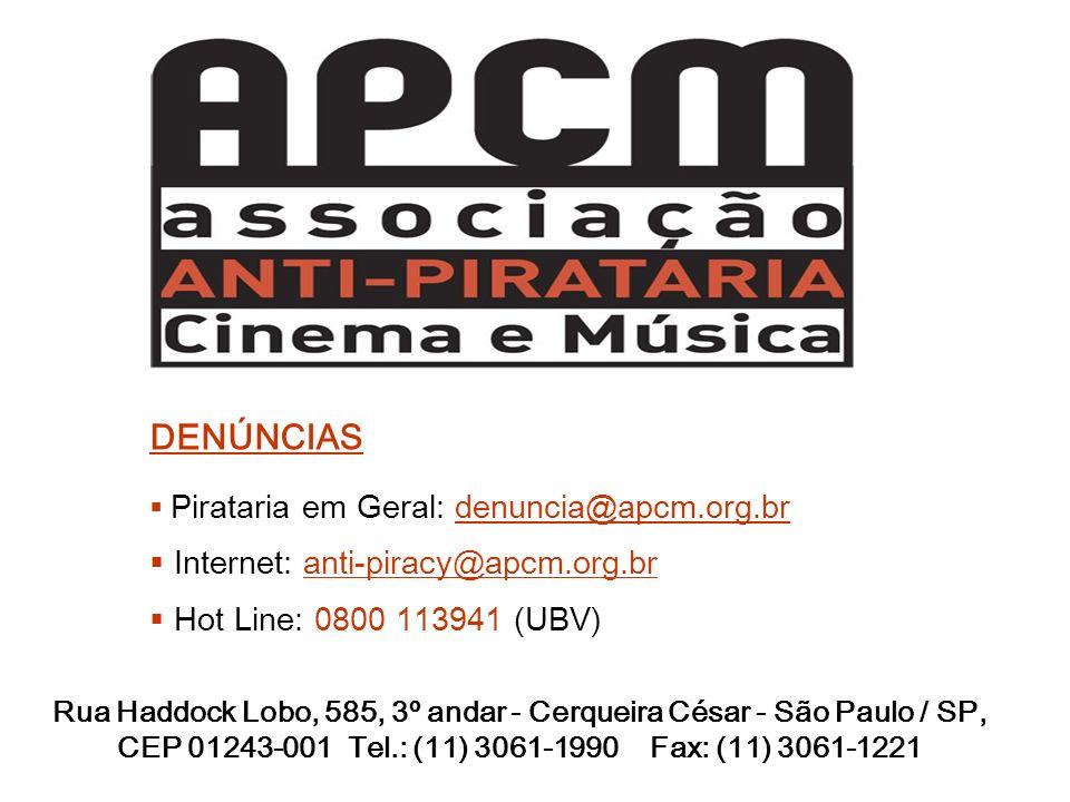 DENÚNCIAS Internet: anti-piracy@apcm.org.br