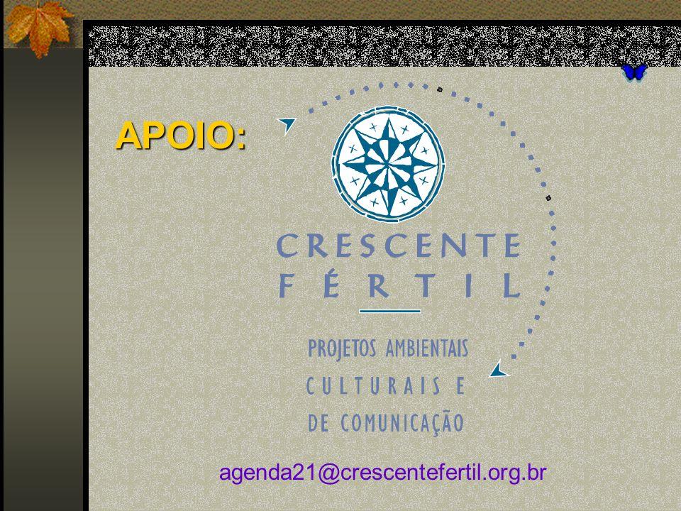 APOIO: agenda21@crescentefertil.org.br