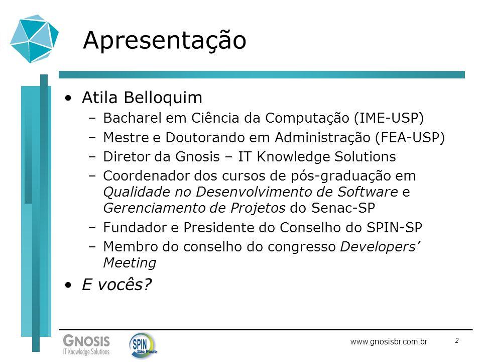 Apresentação Atila Belloquim E vocês