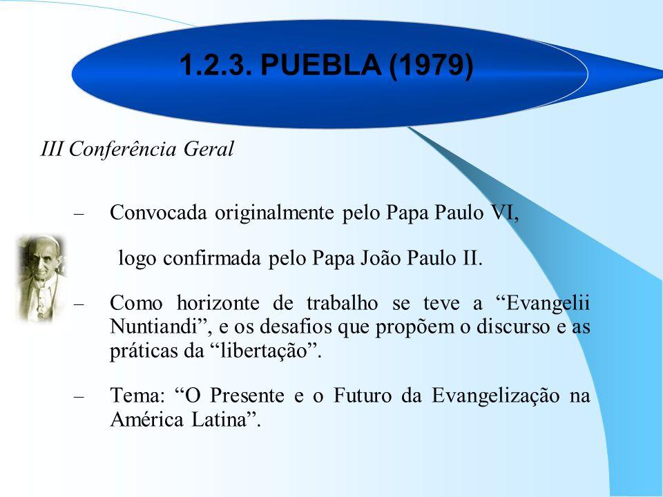 1.2.3. PUEBLA (1979) III Conferência Geral