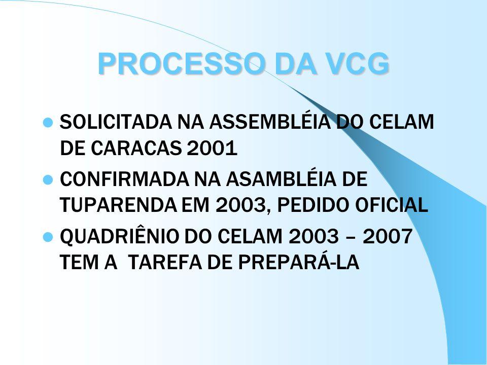 PROCESSO DA VCG SOLICITADA NA ASSEMBLÉIA DO CELAM DE CARACAS 2001