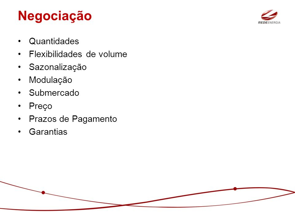 Negociação Quantidades Flexibilidades de volume Sazonalização