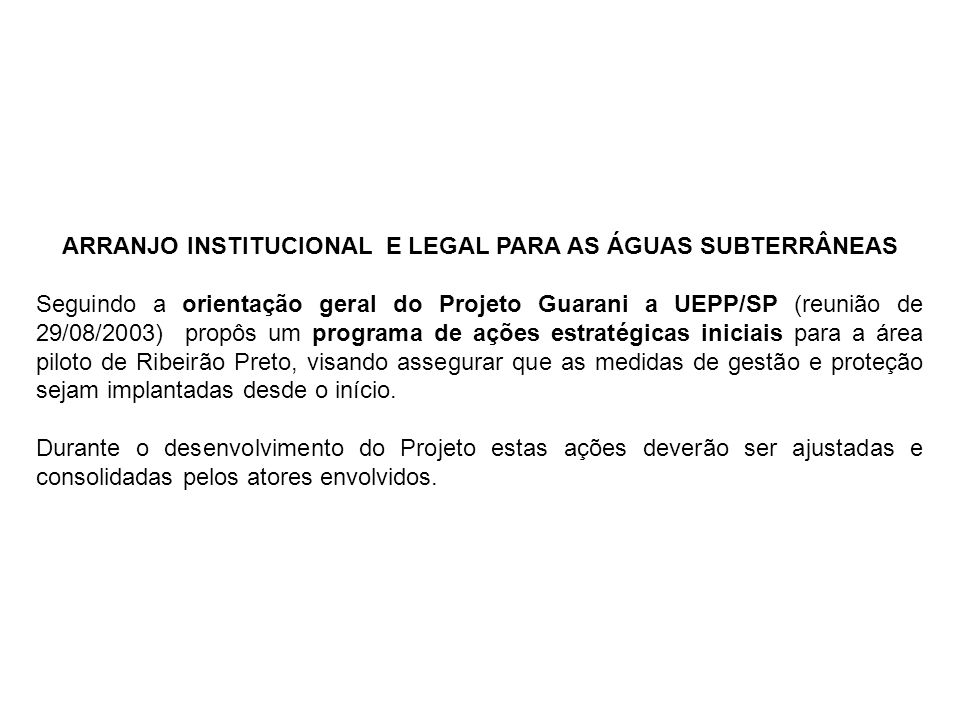 ARRANJO INSTITUCIONAL E LEGAL PARA AS ÁGUAS SUBTERRÂNEAS