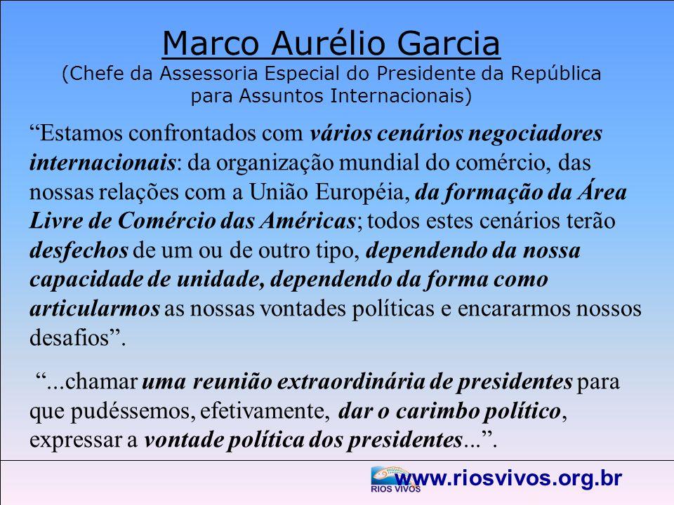Marco Aurélio Garcia (Chefe da Assessoria Especial do Presidente da República para Assuntos Internacionais)