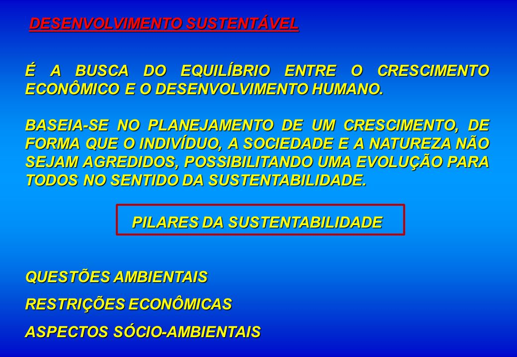 PILARES DA SUSTENTABILIDADE